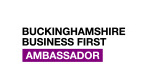 Buckinghamshire Business First Ambassador